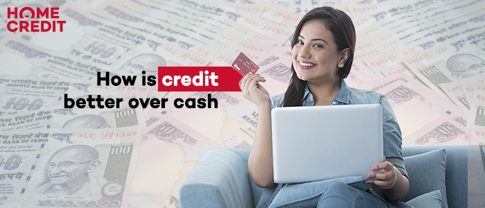How is credit better over cash?
