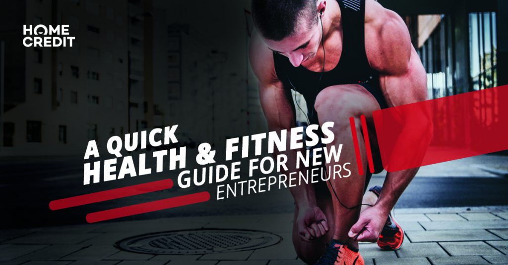 A quick health and fitness guide for new entrepreneurs