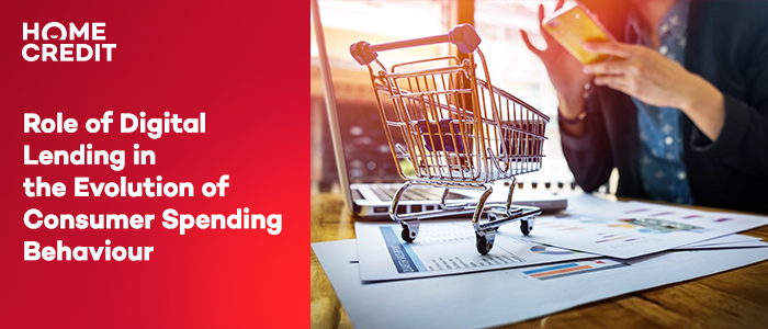 Role of Digital Lending in the Evolution of Consumer Spending Behaviour