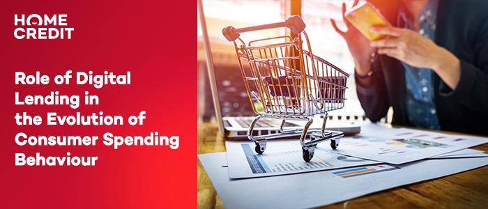 Role of Digital Lending in the Evolution of Consumer Spending Behaviour