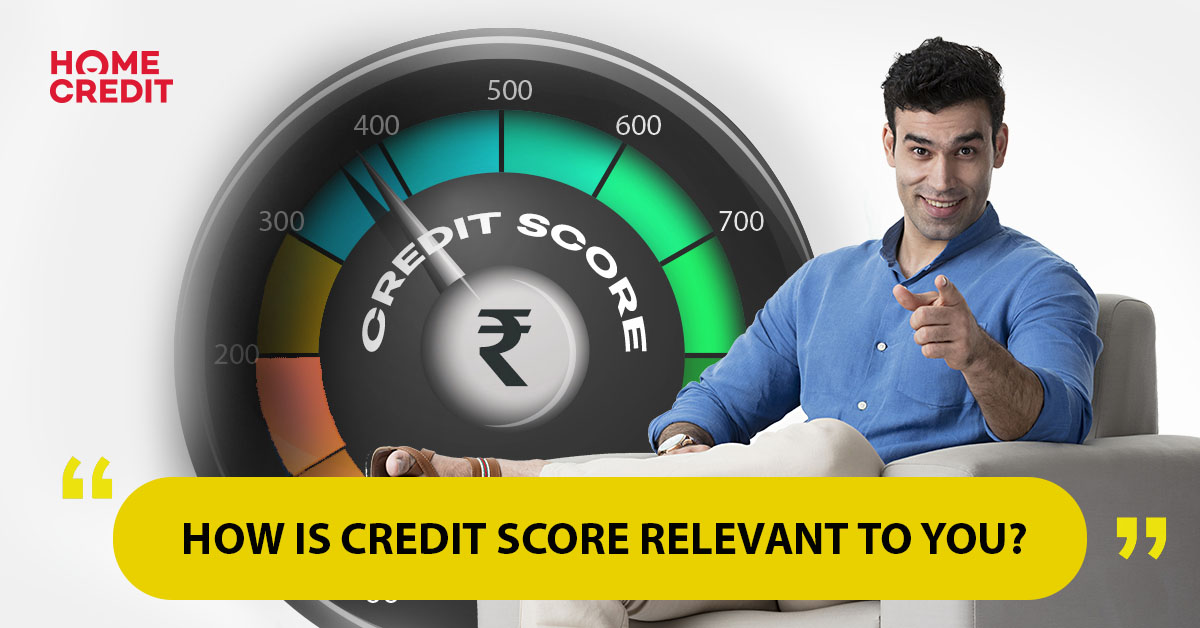 How is credit score relevant to you