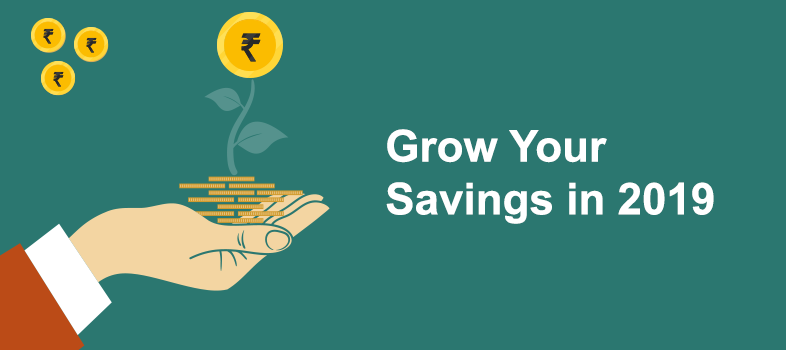 Grow your Savings in 2019