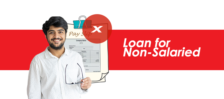 Loan for Non salaried