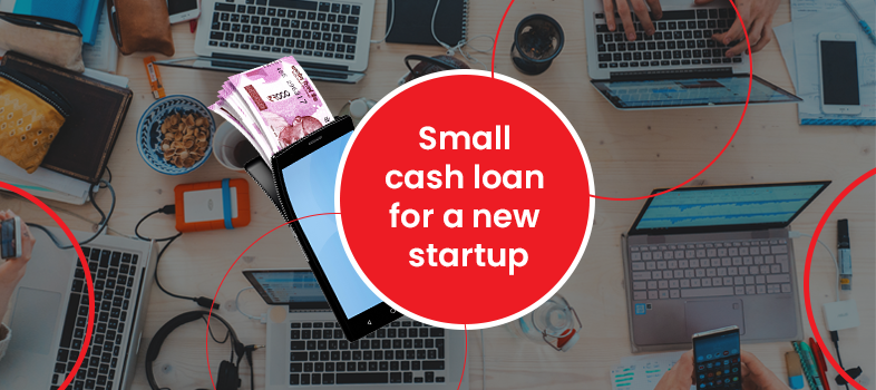Cash Loan For Startup