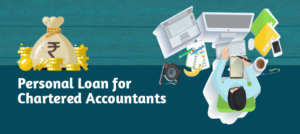 Personal Loan for Chartered Accountants